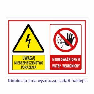 uwaga niebezpieczeństwo porażenia